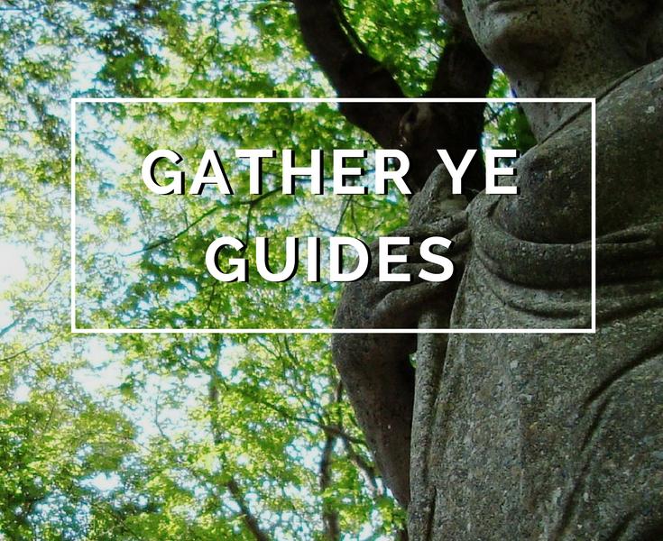 Gather ye Guides by Annie B Kay - anniebkay.com