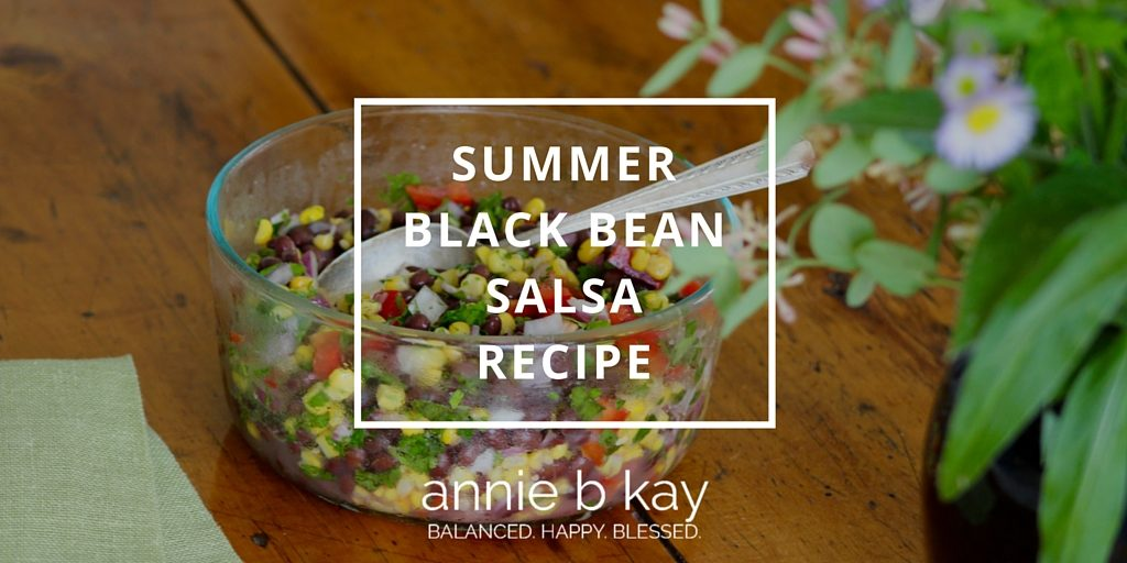 Summer Black Bean Salsa Recipe by Annie B Kay - anniebkay.com