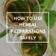 How to Use Herbal Preparations Safely by Annie B Kay Pinterest