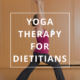 Yoga Therapy in Dietetics by Annie B Kay - anniebkay.com