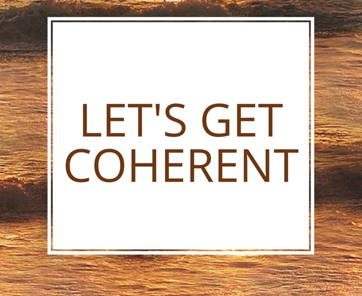 lets get coherent